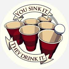 You sink it. they drink it